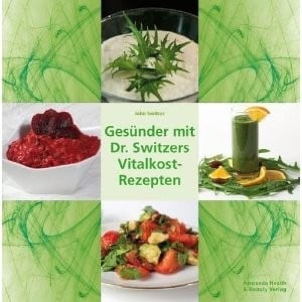 """Buch """"Gesünder mit Dr. Switzers Vitalkost-Rezepten"""